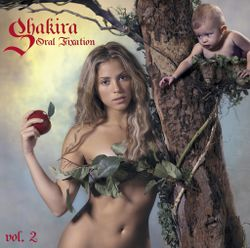 11 Shakira Oral Fixation vol 2.jpg