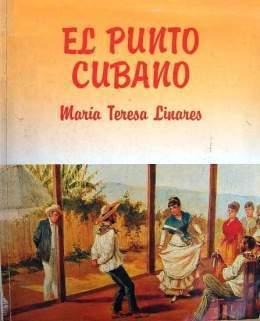 Carátula del libroe El punto cubano de María Teresa Linares