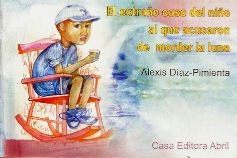 El extraño caso del niño al que acusaron de morder la Luna (libro de poesía).