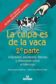 La culpa es de la vaca II (Libro) - EcuRed