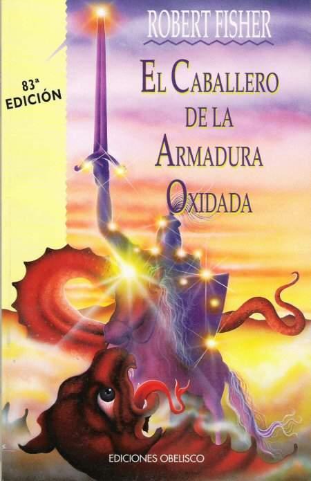 El caballero de la armadura oxidada (libro de 1989) - EcuRed
