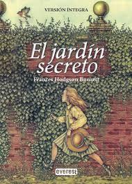 El jardín secreto de Frances Eliza Hodgson Burnett - EcuRed