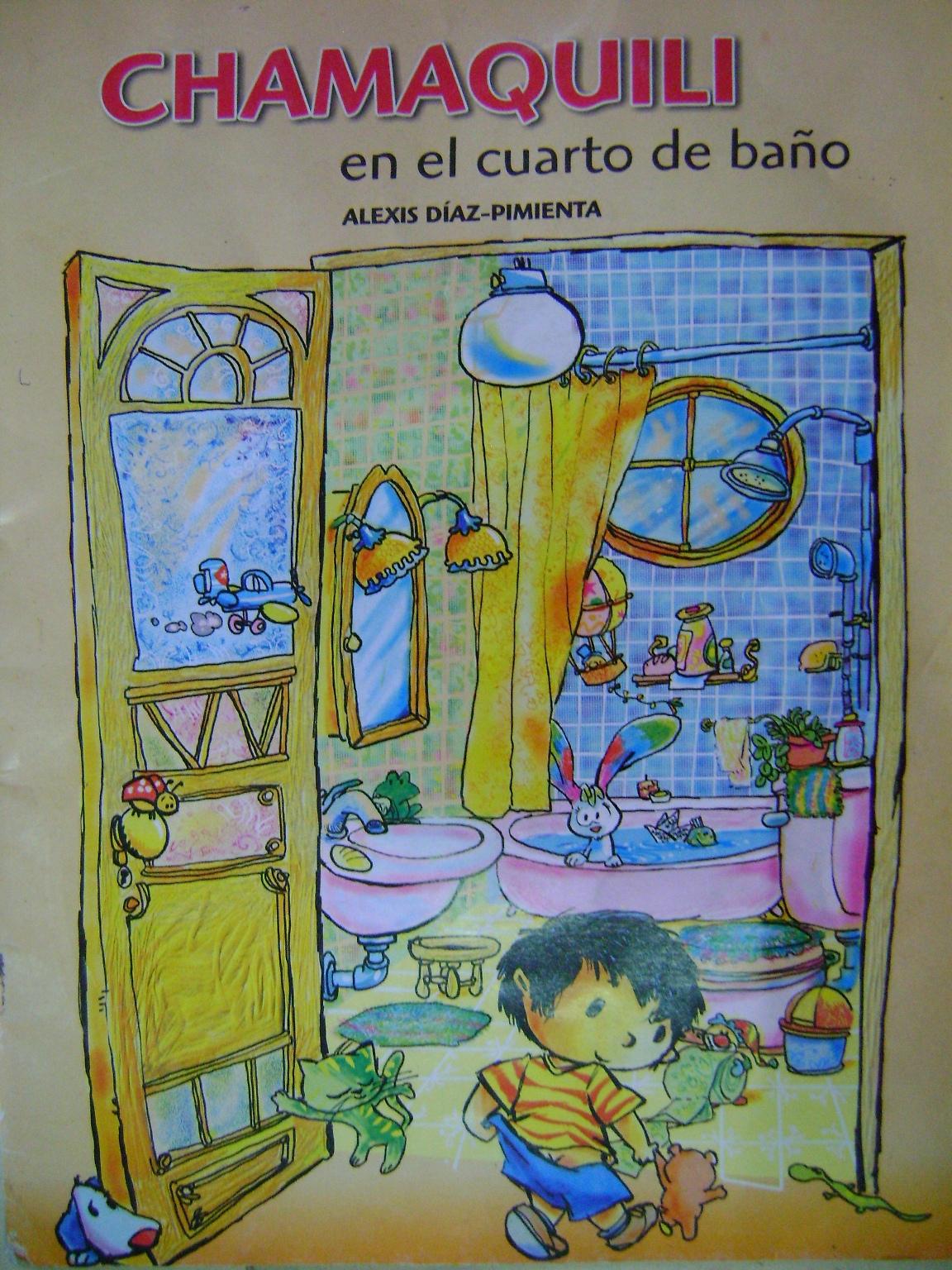 Chamaquili en el cuarto de baño (Libro) - EcuRed