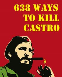 638 ways to kill Castro (documental britanico de 2006).jpg